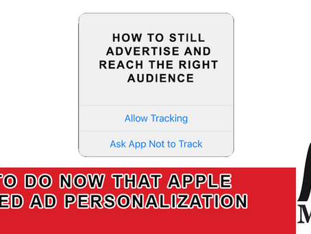 What to do Now that Apple Blocked Ad Personalization