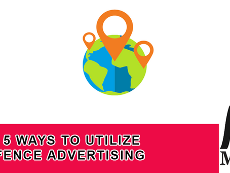 Top 5 Ways to Utilize Geofence Advertising