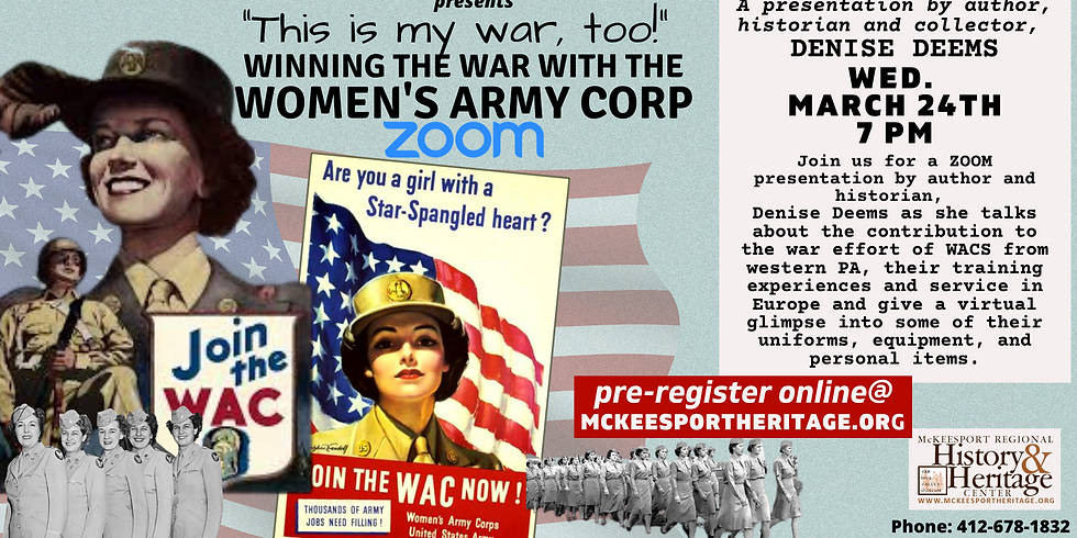 """""""This is my war, too!"""" Winning the War with the Women's Army Corp"""
