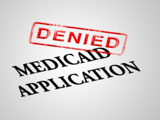 10 Things You Need To Know if your Medicaid Eligibility Application is DENIED
