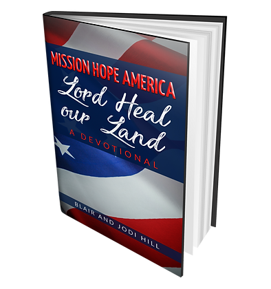 "Mission Hope America ""Lord Heal Our Land"""