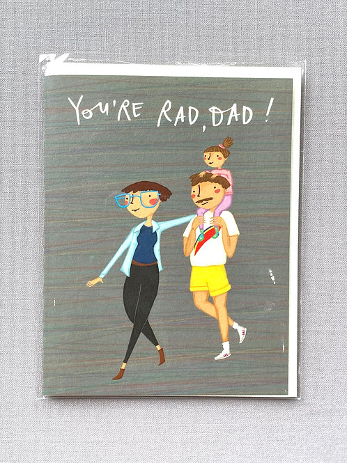 You're Rad Dad!