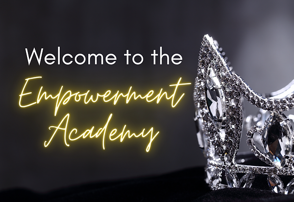 Welcome to the Empowerment Academy.png