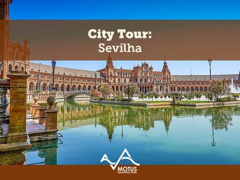 City Tour: Sevilha