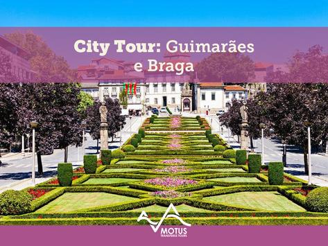 City Tour: Guimarães e Braga