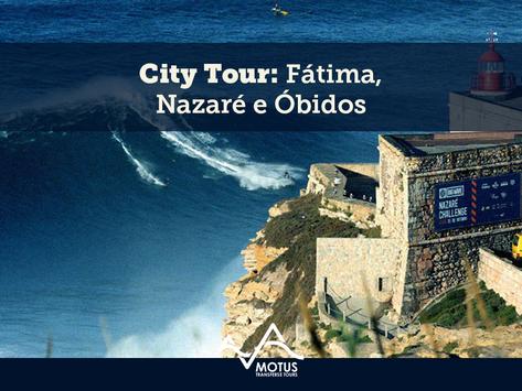 City Tour: Fátima, Nazaré e Óbidos