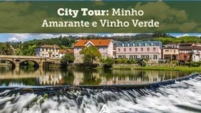 City Tour: Minho (Amarante e Vinho Verde)