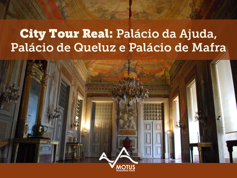 City Tour Real: Palácio da Ajuda, Palácio de Queluz e Palácio de Mafra