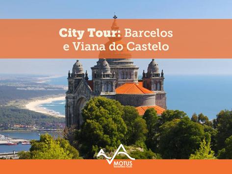 City Tour: Barcelos e Viana do Castelo
