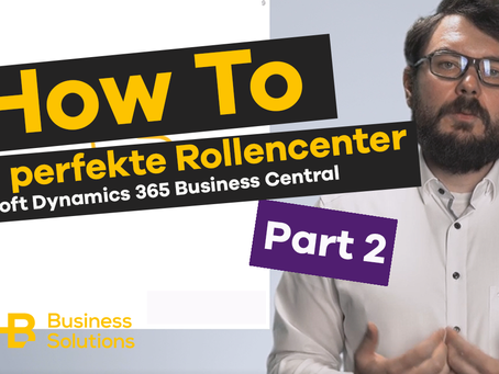 SHB Tutorials: Rollencenter für Microsoft Dynamics 365 Business Central