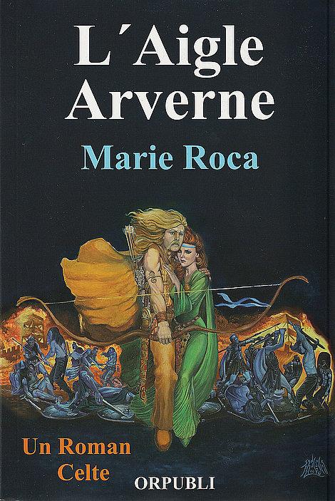 Marie Roca - L'Aigle Arverne