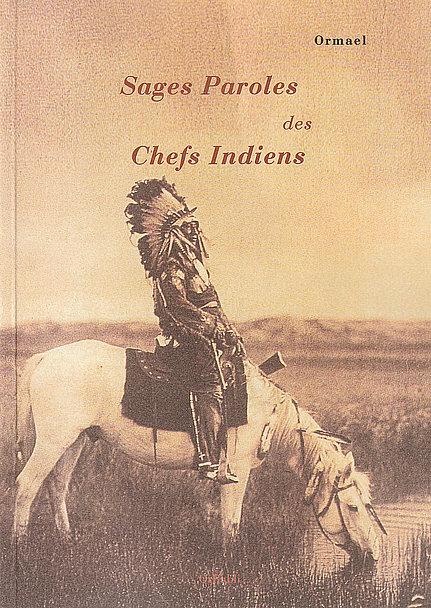 Marie Roca - Sages Paroles des Chefs Indiens