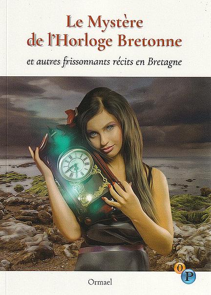 Marie Roca - Le Mystère de l'Horloge Bretonne