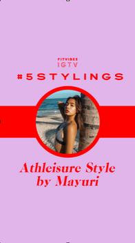 Instagram Live Series: Athleisure Style by Mayuri