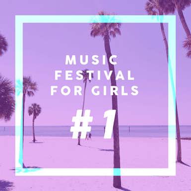 MUSIC FESTIVAL FOR GIRLS #1