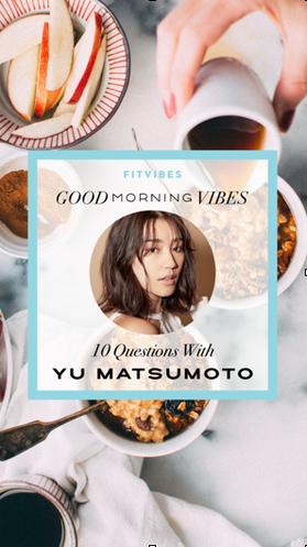 Good Morning Vibes with Yui Matsumoto