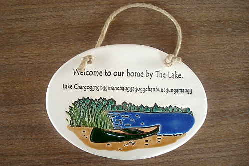 """Welcome to Our Home by the Lake"" Ceramic Plaque"