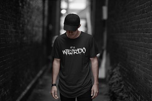 """""""I'M A WEIRDO"""" T-Shirt"""
