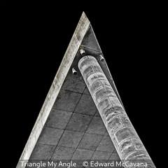 Edward McCavana_Triangle My Angle.jpg