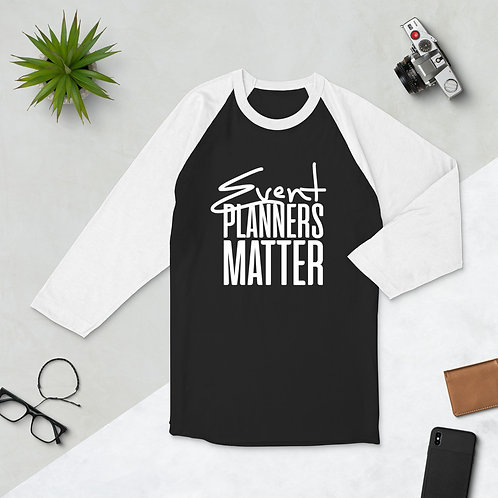 Event Planners Matter Men's Baseball Tee