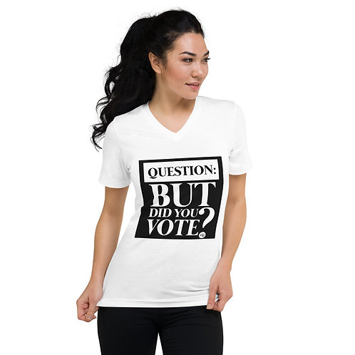 Did You Vote? Women's Short Sleeve V-Neck T-Shirt
