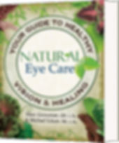 Natural Eye Care Book: Your Guide to Healthy Vison & Healing