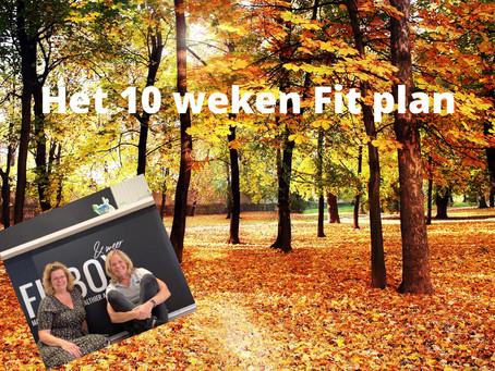 Het 10 weken Fit plan START 5 oktober.