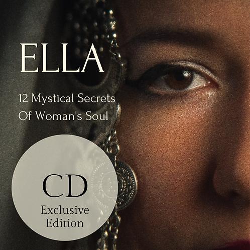 ELLA - 12 Mystical Secrets of Woman's Soul CD Exclusive Edition