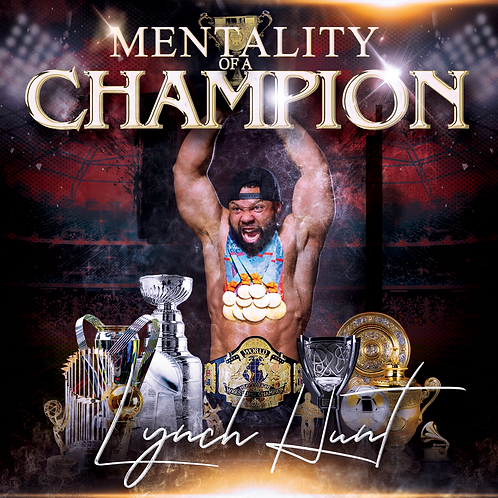 Mentality of a Champion