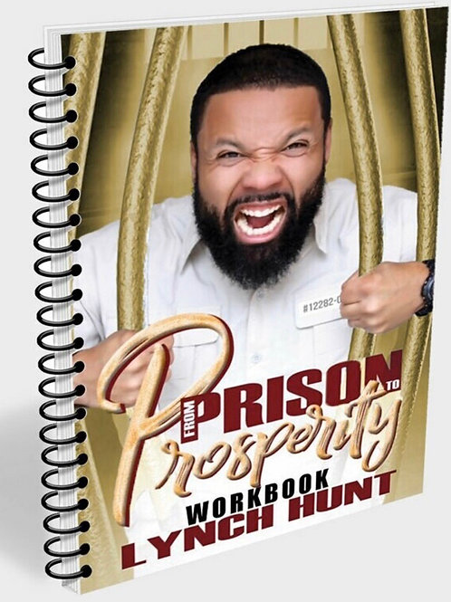 FROM PRISON TO PROSPERITY WORKBOOK (71 PAGES)