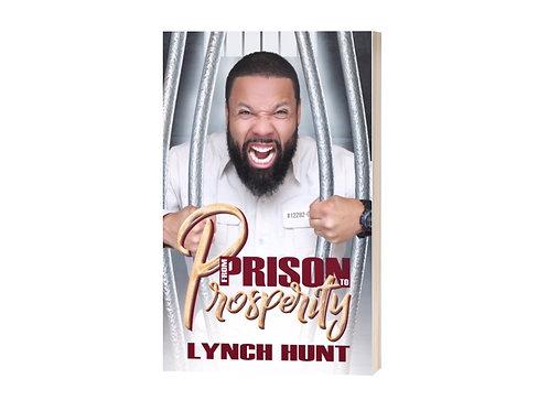 Prison to Prosperity