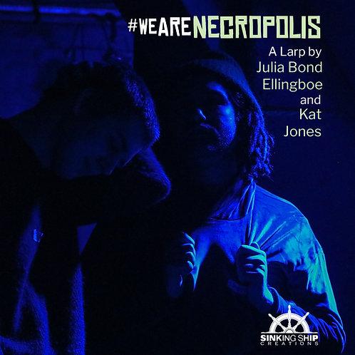 #WeAreNecropolis (Dec) - Watcher Ticket