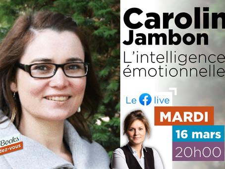 L'intelligence émotionnelle - Caroline Jambon