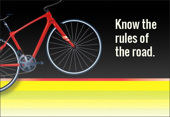 Know the Rules of the Road.