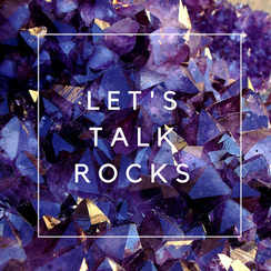 Let's Talk Rocks – Crystal Conversation