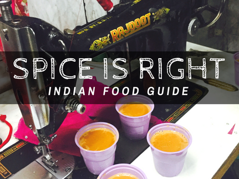 The Land of a Thousand Spices - What to Eat in India