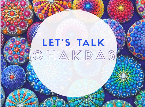 Let's Talk Chakras - Connect and Reset