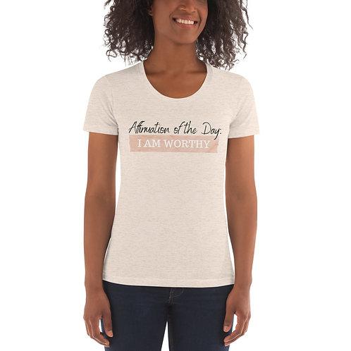 Women's Affirmation Worthy T-shirt Tri-Oat