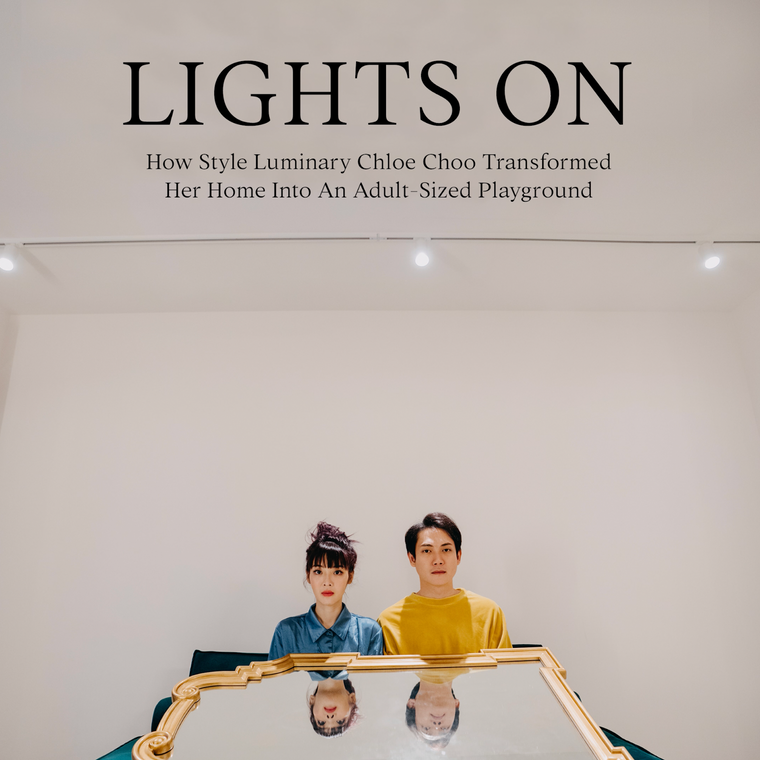 LIGHTS ON: How Style Luminary Chloe Choo Transformed Her Home Into An Adult-Sized Playground