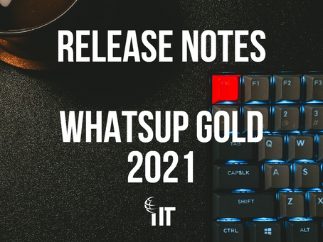 Release Notes - WhatsUp Gold 2021