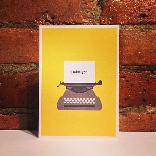 Typewriter Miss You