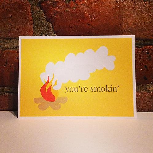 You're Smokin'