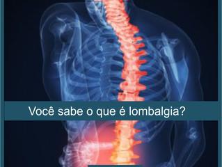 Saiba tudo sobre a lombalgia