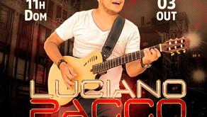 Luciano Pacco Acústico neste domingo