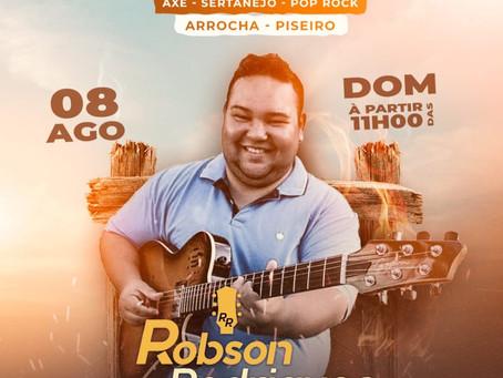 Show ao vivo com Robson Rodrigues - 08 de agosto, 11h