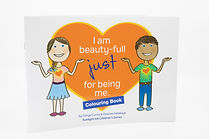 Book 2: I Am Beauty-Full Just for Being Me (Colouring Book)