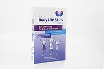 Book 1: Introducing The Body Life Skills Program