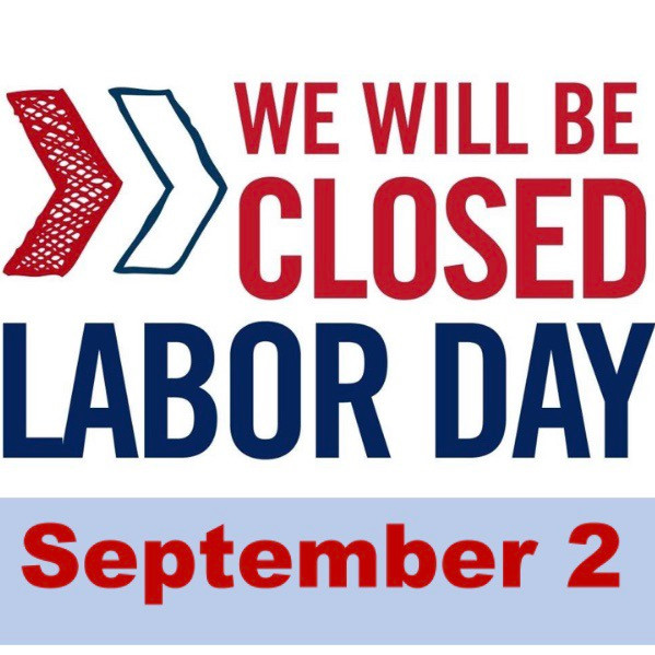 We will be closed on Labor Day