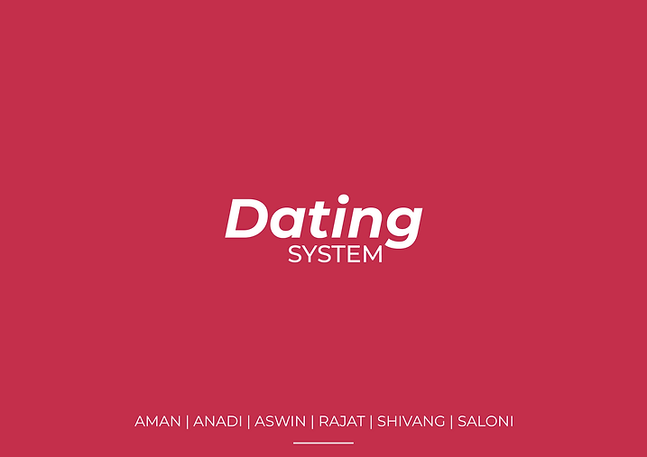Dating as a system design