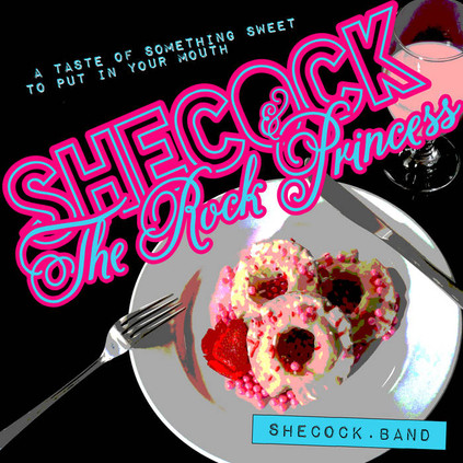Shecock & The Rock Princess - New EP Release